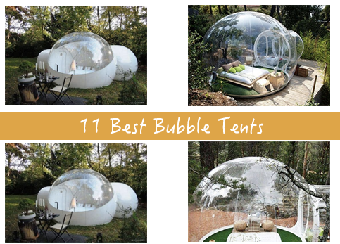 Best Bubble Tents