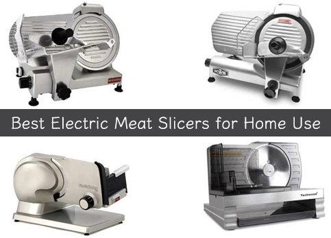 10 Best Electric Meat Slicers for Home Use