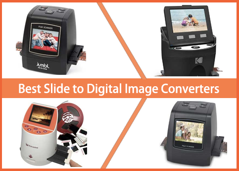 Best Slide to Digital Image Converters