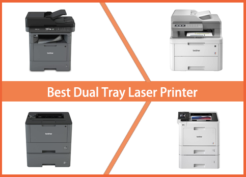Best Dual Tray Laser Printer