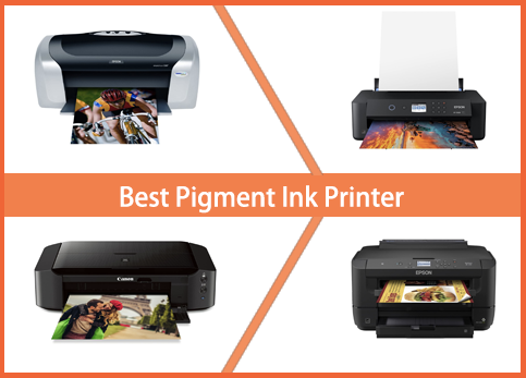 Best Pigment Ink Printer